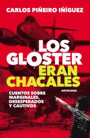 Los Gloster eran chacales