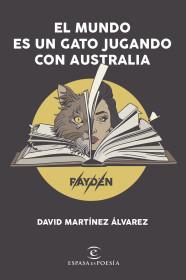El mundo es un gato jugando con Australia