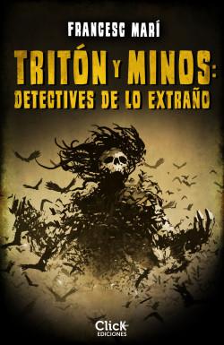 Tritón y Minos: Detectives de lo extraño